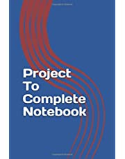 Project To Complete Notebook: Project log book Is designed to be easy to use. Size 6x9 inches, 100 pages Each page has 2 episodes.