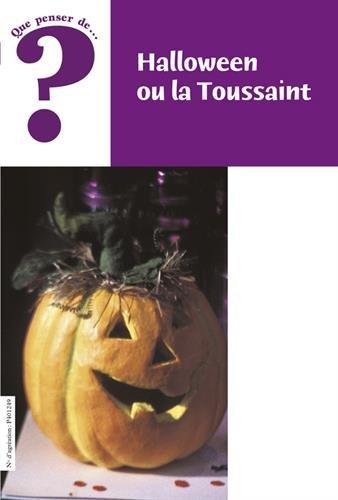 Halloween ou la Toussaint -