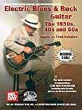 Mel Bay Electric Blues and Rock Guitar The 1930s