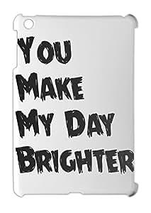 You Make My Day Brighter iPad mini - iPad mini 2 plastic case