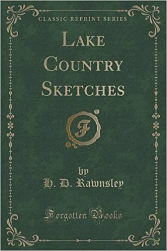 Book Lake Country Sketches (Classic Reprint) by H. D. Rawnsley (2015-09-27)