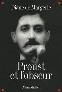 Proust et l'obscur, Margerie, Diane de