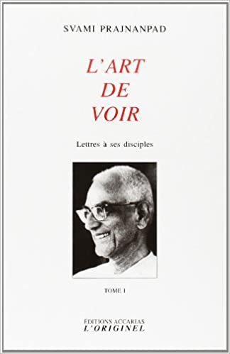 Livres Lettres à ses disciples : Tome 1, L'art de voir pdf, epub ebook