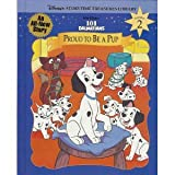 Walt Disney's 101 Dalmatians: Proud to Be a Pup (Disney's Storytime Treasures Library, Vol. 2)