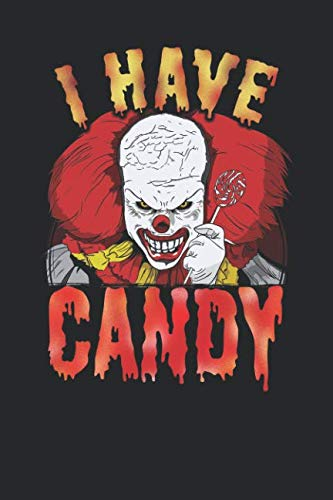 I Have Candy: Horror Clown, College Ruled Lined Paper Journal -