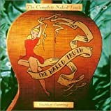 The Complete Naked Truth by Golden Earring (1998-10-20)