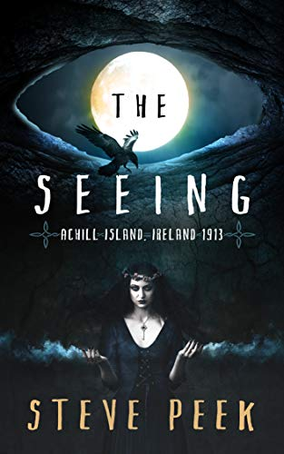 An archeologist, inspector, and monk find themselves on an island fighting the rulers of darkness in The SEEING: Achill Island, Ireland 1913 by Steve Peek.