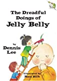 img - for The Dreadful Doings of Jelly Belly book / textbook / text book
