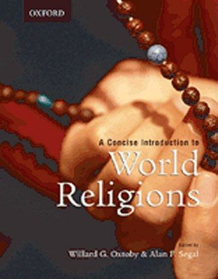 A Concise Introduction to World Religions (1st, First Edition) - By Oxtoby & Segal pdf epub