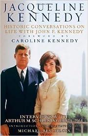 Jacqueline Kennedy: Historic Conversations…