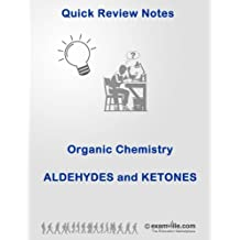 Organic Chemistry Review: Aldehydes and Ketones (Quick Review Notes)