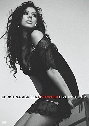 Christina Aguilera - Stripped - Live in the UK (Christina Aguilera Stripped Live In The Uk 2004)