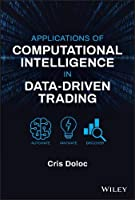 Applications of Computational Intelligence in Data-Driven Trading Front Cover