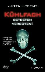 Kühlfach Betreten verboten: Roman (German Edition)