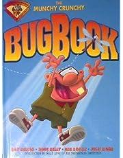 The Munchy Crunchy Bug Book