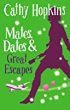 Mates, Dates and Great Escapes: Bk. 9 (Mates Dates)