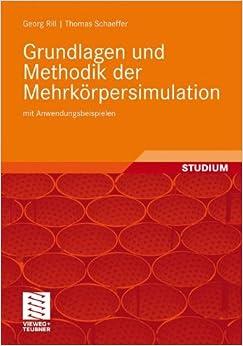 Book Grundlagen und Methodik der Mehrkörpersimulation: mit Anwendungsbeispielen (German Edition)