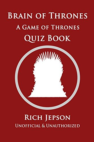 Brain Of Thrones: A Game Of Thrones Quiz Book cover