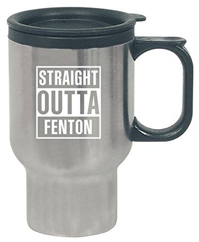 Fenton Glass Mug - Straight Outta Fenton City Cool Gift - Travel Mug