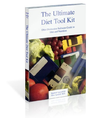 The Ultimate Diet Tool Kit: Ohio Distinctive Software Guide to Diet and Nutrition