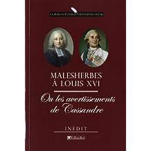 Malesherbes à Louis XVI ou les avertissements de Cassandre: Mémoires inédits 1787-1788
