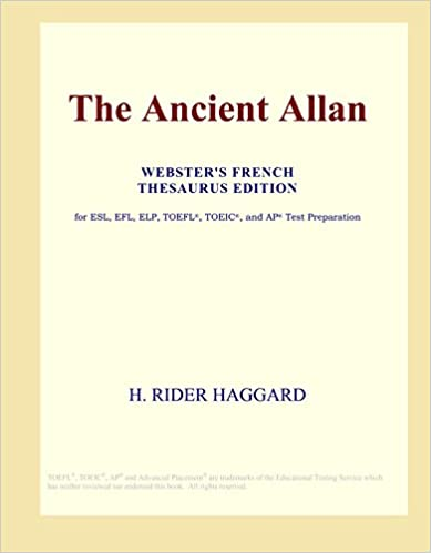 Read online The Ancient Allan (Webster's French Thesaurus Edition) PDF