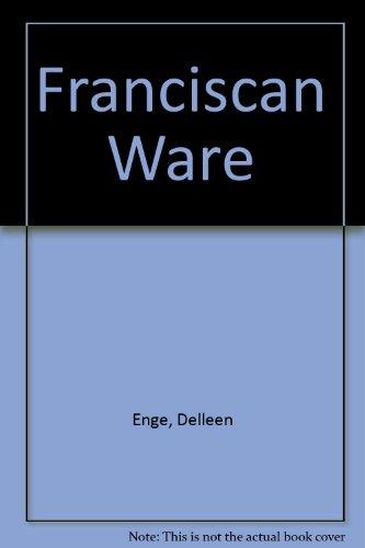 Franciscan Ware
