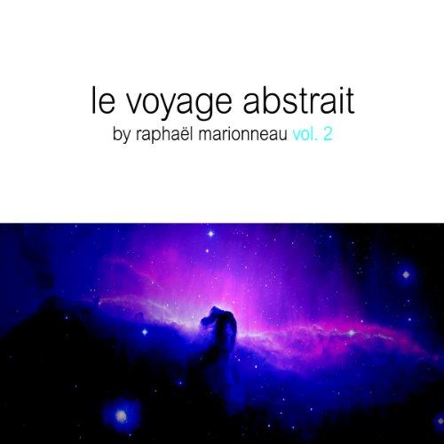 Le voyage abstrait, Vol. 2 (Co...