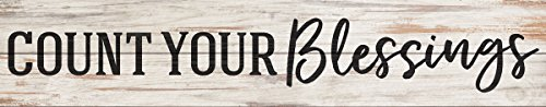 P. GRAHAM DUNN Count Your Blessings White 36 x 7 Inch Classic Pine Wood Pallet Wall Plaque Sign Review
