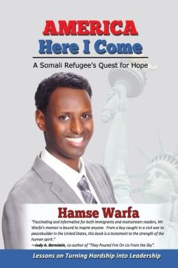 A Somali Refugee's Quest for Hope America Here I Come (Paperback) - Common ebook