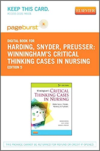 winninghams critical thinking cases in nursing 5th edition instructor study guide