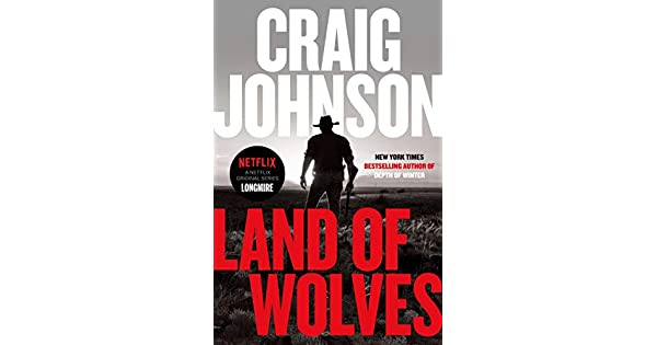 Amazon.com: Land of Wolves (A Longmire Mystery ...