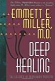 img - for Deep Healing: The Essence of Mind/Body Medicine book / textbook / text book