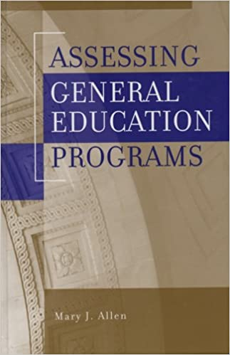 Assessing General Education Programs 1st Edition