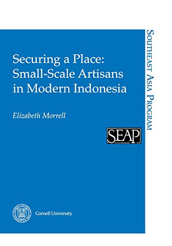 Securing a Place: Small-Scale Artisans in Modern Indonesia