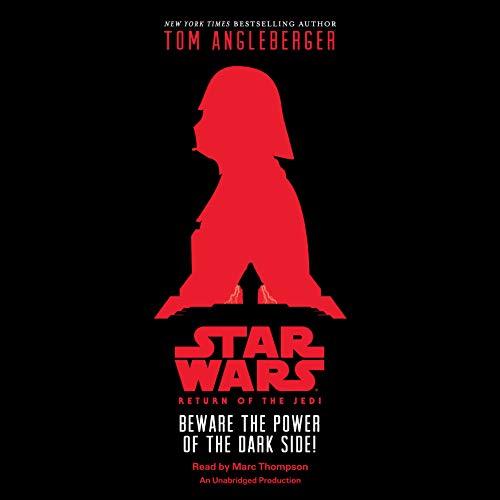 (Star Wars: Return of the Jedi: Beware the Power of the Dark Side!)
