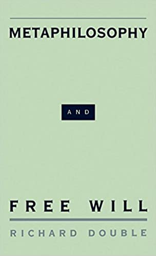 Metaphilosophy and Free Will: ...