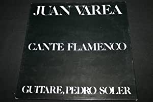 "Juan Varea cante flamenco LP 33T 12"" (1982)"