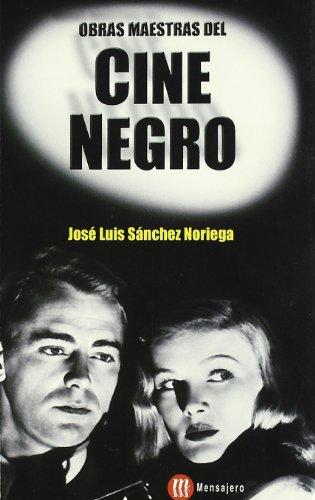 Descargar Libro Obras Maestras Del Cine Negro José Luis Sánchez Noriega