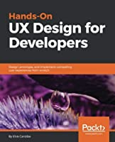 Hands-On UX Design for Developers Front Cover