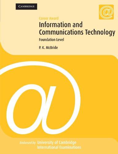 Career Award Information and Communication Technology: Foundation Level (Cambridge International Examinations)