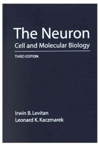 Read Online The Neuron: Cell and Molecular Biology ebook