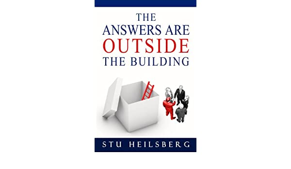 The Answers Are Outside The Building (English Edition) eBook ...