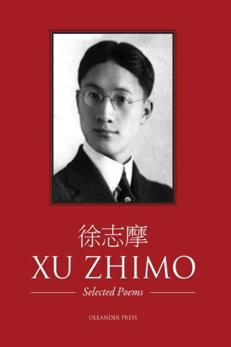 Xu Zhimo - Selected Poems by Oleander Press The