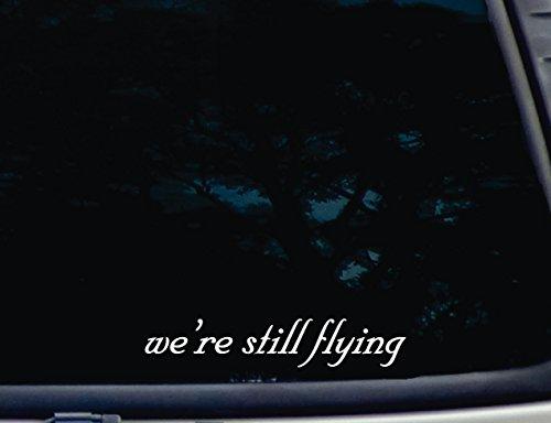 We're Still Flying - 8