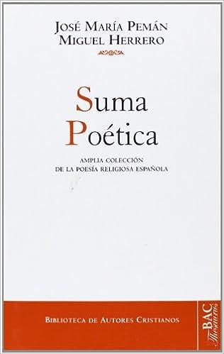 Suma poética: Amplia colección de la poesía religiosa española NORMAL: Amazon.es: Pemán, José María, Herrero García, Miguel: Libros