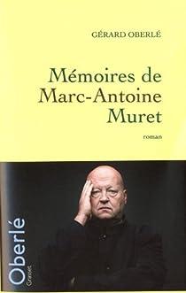 Memoires de Marc-Antoine Muret par Oberlé