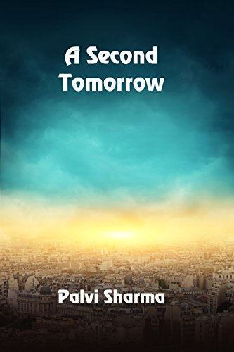 A Second Tomorrow by [Sharma, Palvi]