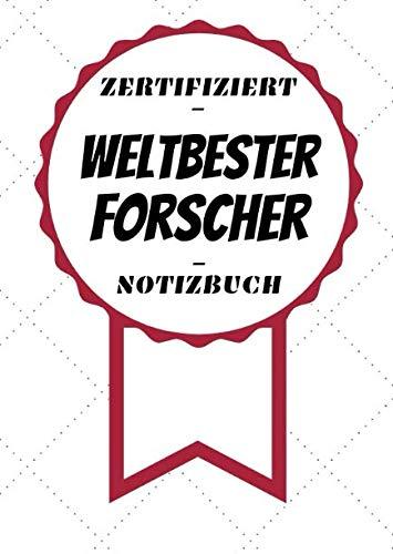 Notizbuch - Zertifiziert - Weltbester - Forscher: Kleines Notizheft | A5 | Bedanken für Gefallen | 120 Linierte Seiten (German Edition) (Kleine Kinder Brille)