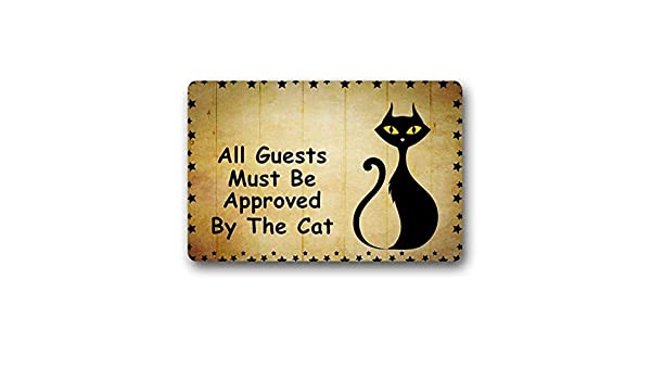 All Guests Must Be Approved The Cat W x15.7 Uosliks Felpudo Funny Door Mats Entrance Floor Mat Area Rug Home Decorative Mat Machine Washable 23.6 L -Perfet Gift